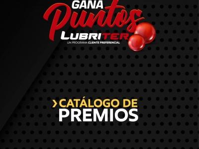 Catálogo de premios Gana Puntos Lubriter
